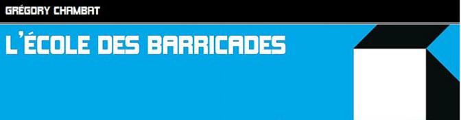 L'école des barricades : 1789-2014
