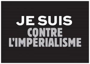 Je suis contre l'impérialisme