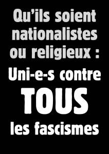 Qu'ils soient nationalistes ou religieux : Uni-e-s contre tous les fascismes