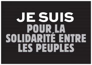 Je suis pour la solidarité entre les peuples