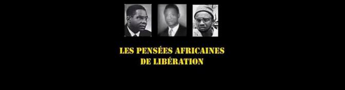 Découvrir les penseurs de la libération africaine