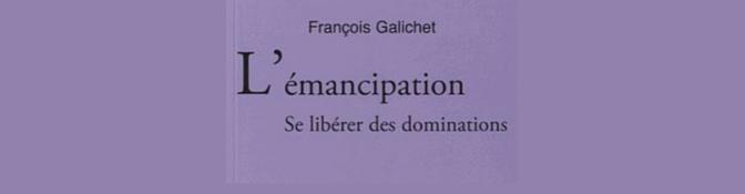 L'émancipation : se libérer des dominations